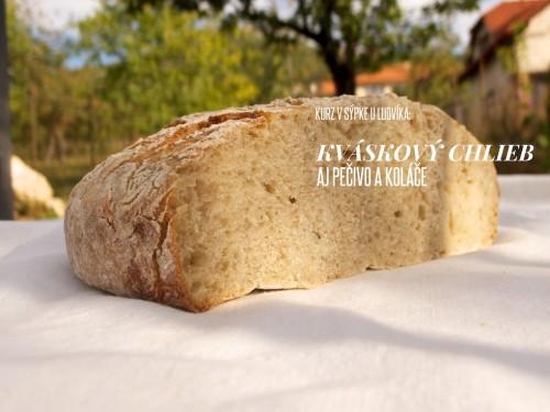 Kurz pečenia kváskového chleba