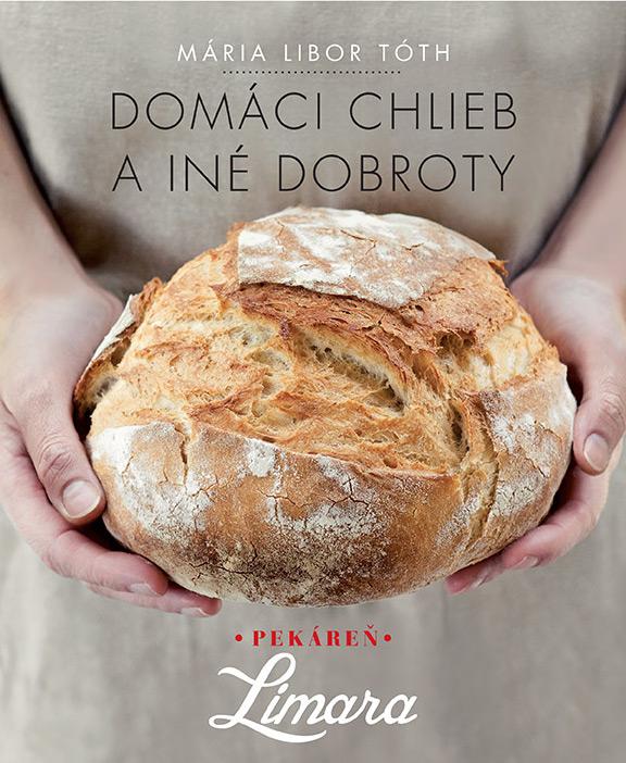 Kniha Domáci chlieb a iné dobroty